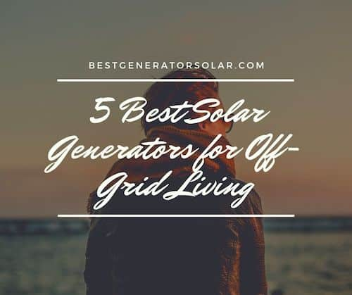 "Cover image for ""5 Best Solar Generators"" article"