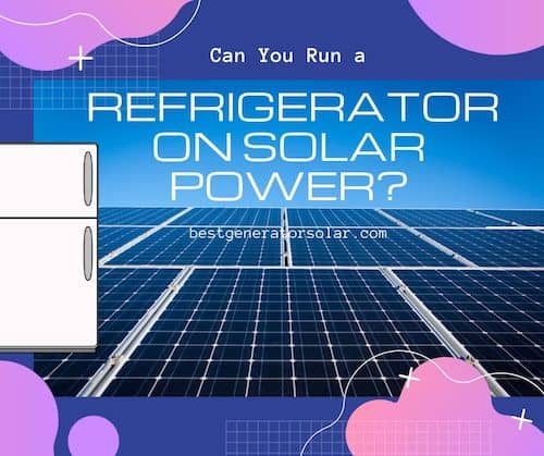 """""""Can You Run a Refrigerator on Solar Power?"""" cover image"""