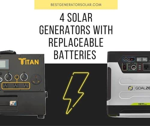 4 Solar Generators With Replaceable Batteries cover