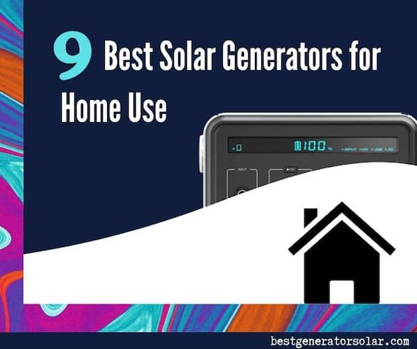 9 best solar generators for home use cover image