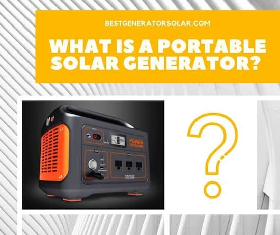 What Is a Portable Solar Generator? (Definition + Examples) cover image