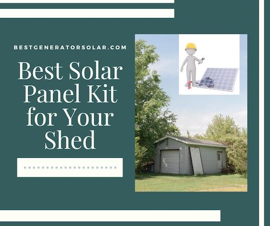 Best Solar Panel Kit for Your Shed cover image