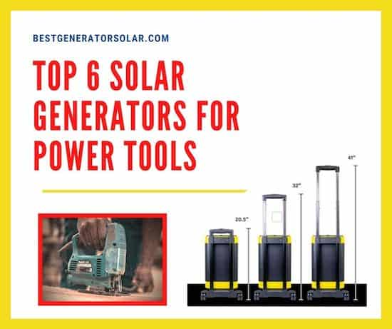 Top 6 Solar Generators for Power Tools cover image