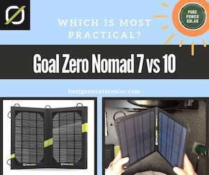 Goal Zero Nomad 7 vs Nomad 10 – Which Is the Most Practical?